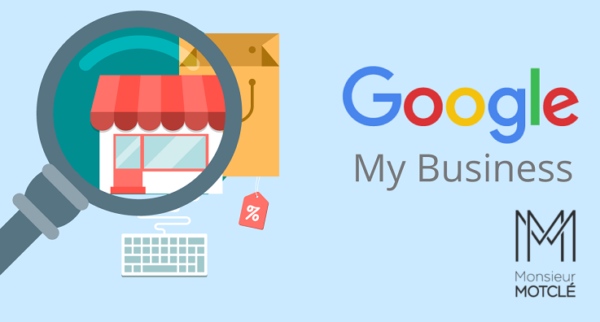 Google My Business & Monsieur Motclé